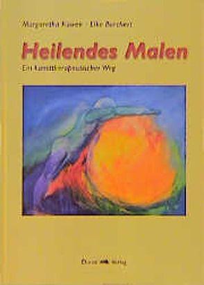 Heilendes Malen von Borchert,  Elke, Küwen,  Margaretha, Pütz,  Rose M