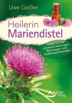 Heilerin Mariendistel von Geißer,  Uwe