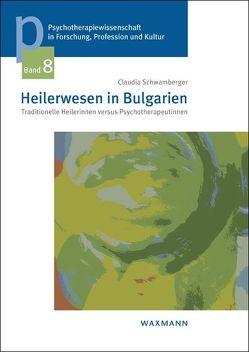 Heilerwesen in Bulgarien von Schwamberger,  Claudia