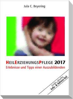 HeilErziehungsPflege 2017 von Beyering,  Jula