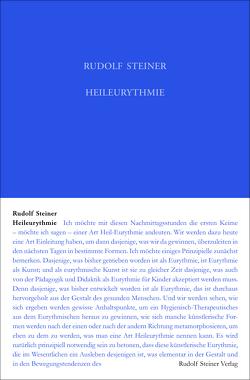 Heileurythmie von Keller Roth,  Wilburg, Leubin,  Andrea, Steiner,  Rudolf