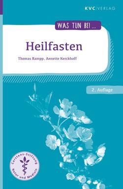 Heilfasten von Kerckhoff,  Annette, Rampp,  Thomas