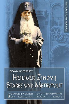 Heilger Zinovij, Starez und Meropolit von Bunge,  Gabriel, Chesnokov,  Zinoviy, Fernbach,  Gregor, Prokopij,  Hierodiakon Prokopij