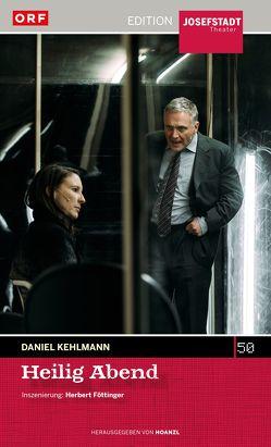 Heilig Abend von Kehlmann,  Daniel