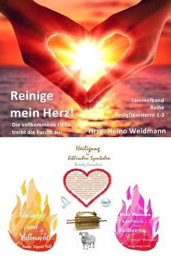 Heilig Dem Herrn / Reinige mein Herz! von Hills,  Aaron Merritt, Weidmann,  Heino