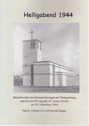 Heiligabend 1944 von Geiger,  Roland, Litz,  Johannes