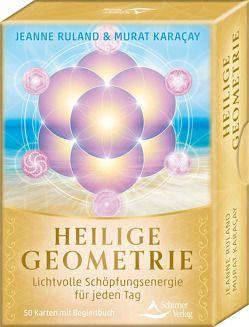 Heilige Geometrie von Karacay,  Murat, Ruland,  Jeanne