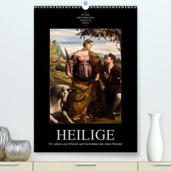 Heilige – Ihr Leben und Wirken auf Gemälden der alten Meister (Premium, hochwertiger DIN A2 Wandkalender 2020, Kunstdruck in Hochglanz) von Bartek,  Alexander