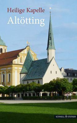 Heilige Kapelle Altötting von Altmann,  Lothar, Eberts,  Peter
