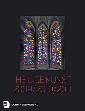 Heilige Kunst 2009/2010/2011 von Kessler,  Michael