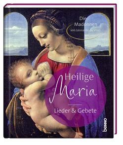 Heilige Maria – Lieder & Gebete von Bauch,  Volker, Da Vinci,  Leonardo