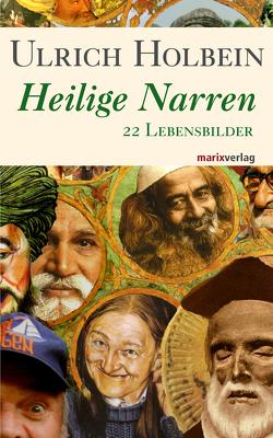 Heilige Narren von Holbein,  Ulrich
