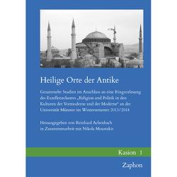 Heilige Orte der Antike von Achenbach,  Reinhard, Moustakis,  Nikola