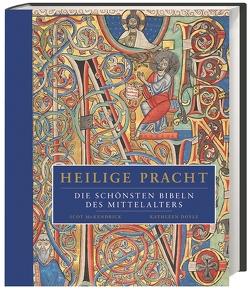 Heilige Pracht von Doyle,  Kathleen, Henninger,  Hanne, McKendrick,  Scot, Rosbach,  Heike