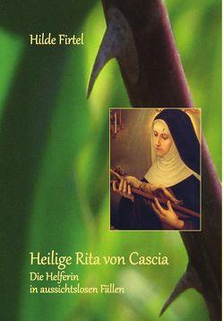 Heilige Rita von Cascia von Firtel,  Hilde