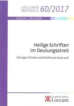 Heilige Schriften im Deutungsstreit von Dr. Neugebauer,  Vivien