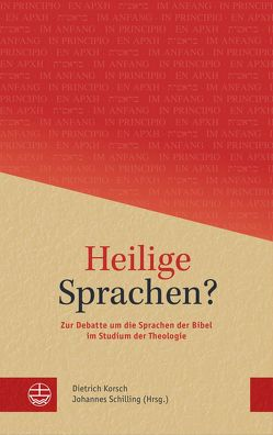 Heilige Sprachen? von Korsch,  Dietrich, Schilling,  Johannes