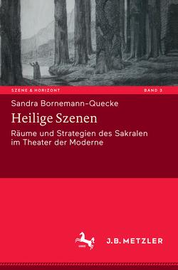 Heilige Szenen von Bornemann-Quecke,  Sandra