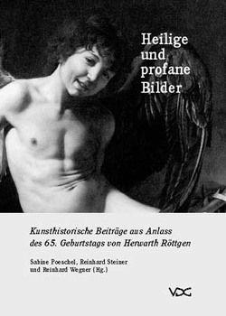 Heilige und profane Bilder von Poeschel, Sabine, Steiner, Reinhard, Wegner, Reinhard