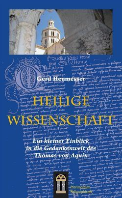Heilige Wissenschaft von Heumesser,  Gerd