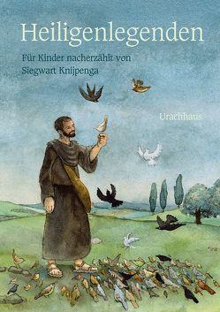 Heiligenlegenden von Dufft,  Sanne, Knijpenga,  Siegwart