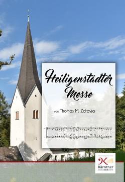 Heiligenstädter Messe von Zdravja,  Thomas Michael