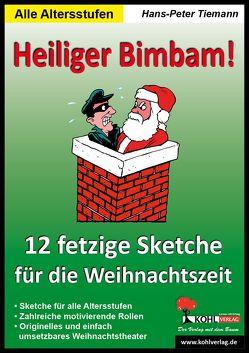 Heiliger Bimbam! von Tiemann,  Hans-Peter