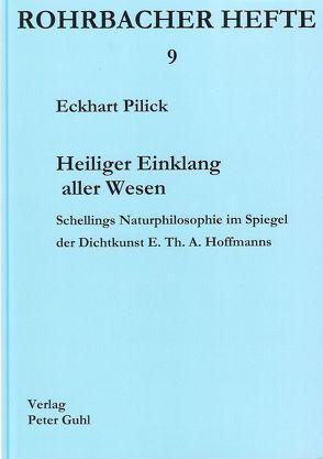 Heiliger Einklang aller Wesen von Pilick,  Eckhart