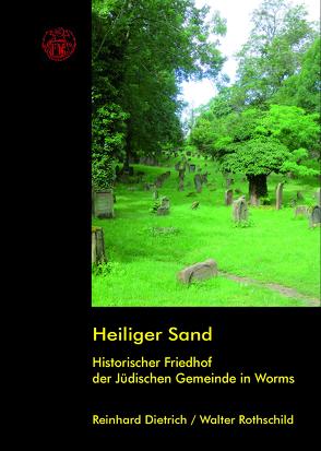 Heiliger Sand von Dietrich,  Reinhard, Rothschild,  Walter