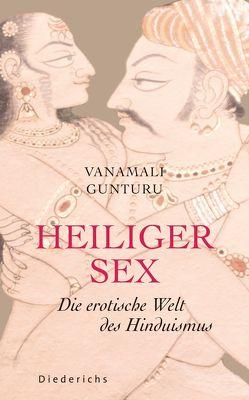 Heiliger Sex von Gunturu,  Vanamali