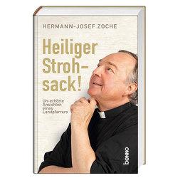 Heiliger Strohsack! von Zoche,  Hermann-Josef