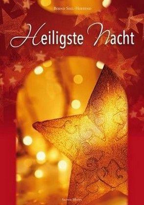 Heiligste Nacht – Nr. 666 von Seel Hoffend,  Bernd