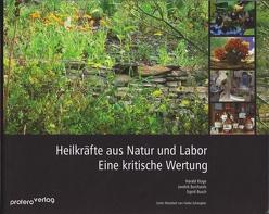Heilkräfte aus Natur und Labor von Burchards,  Jandirk, Busch,  Sigrid, Kluge,  Harald