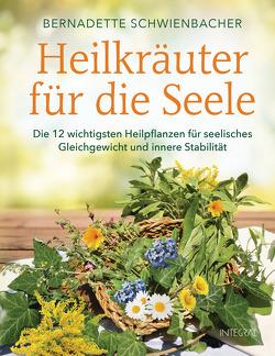 Heilkräuter für die Seele von Schwienbacher,  Bernadette