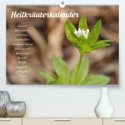 HeilkräuterkalenderAT-Version (Premium, hochwertiger DIN A2 Wandkalender 2021, Kunstdruck in Hochglanz) von Your Spirit,  Use