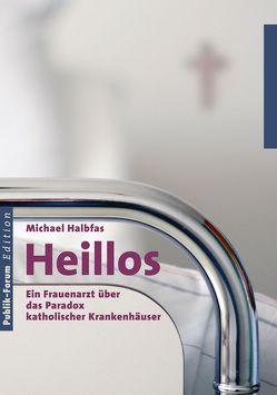 Heillos von Halbfas,  Michael