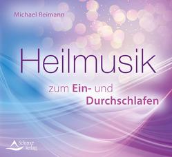 Heilmusik zum Ein- und Durchschlafen von Reimann,  Michael