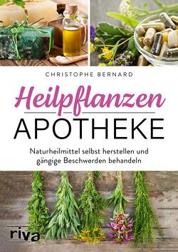 Heilpflanzen-Apotheke von Bernard,  Christophe