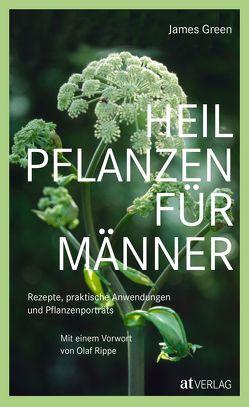 Heilpflanzen für Männer – eBook von Green,  James