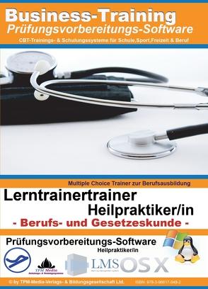 Heilpraktiker – Berufs- und Gesetzeskunde – von Mueller,  Thomas
