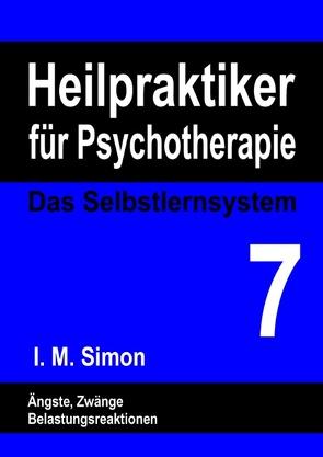 Heilpraktiker für Psychotherapie. Das Selbstlernsystem Band 7 von Simon,  Ingo Michael