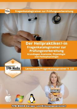 Heilpraktiker – Grundlagen Anatomie, Physiologie und Pathophysiologie I von Mueller,  Thomas