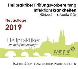 Heilpraktiker Prüfungswissen CD Edition – Infektionskrankheiten von A bis Z von Campus Heilpraktikerschulen Regensburg,  Rachel Röck