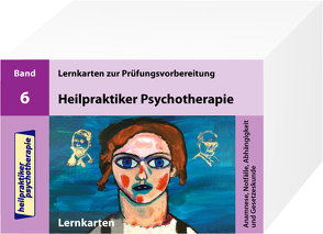 Heilpraktiker Psychotherapie – 200 Lernkarten – Anamnese, Notfälle, Abhängigkeit und Gesetzeskunde (Teil 6) von Mery,  Marcus