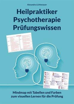 Heilpraktiker Psychotherapie Prüfungswissen von Lichtenauer,  Alexandra