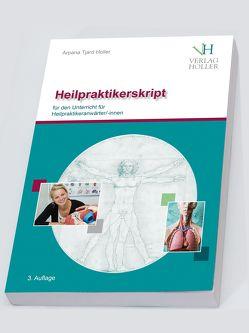 Heilpraktikerskript Band 1 und Band 2 zusammengefasst von Holler,  Arpana Tjard
