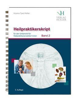 Heilpraktikerskript Band 2 von Holler,  Arpana Tjard