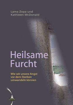Heilsame Furcht von McDonald,  Kathleen, Zopa Rinpoche,  Lama