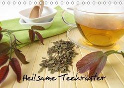 Heilsame Teekräuter (Tischkalender 2018 DIN A5 quer) von Rau,  Heike