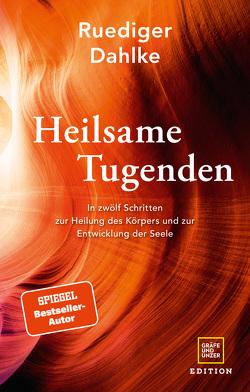 Heilsame Tugenden von Dahlke,  Ruediger